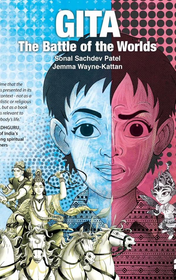 Gita: The Battle of the Worlds – Jemma Wayne-Kattan and Sonal Sachdev Patel