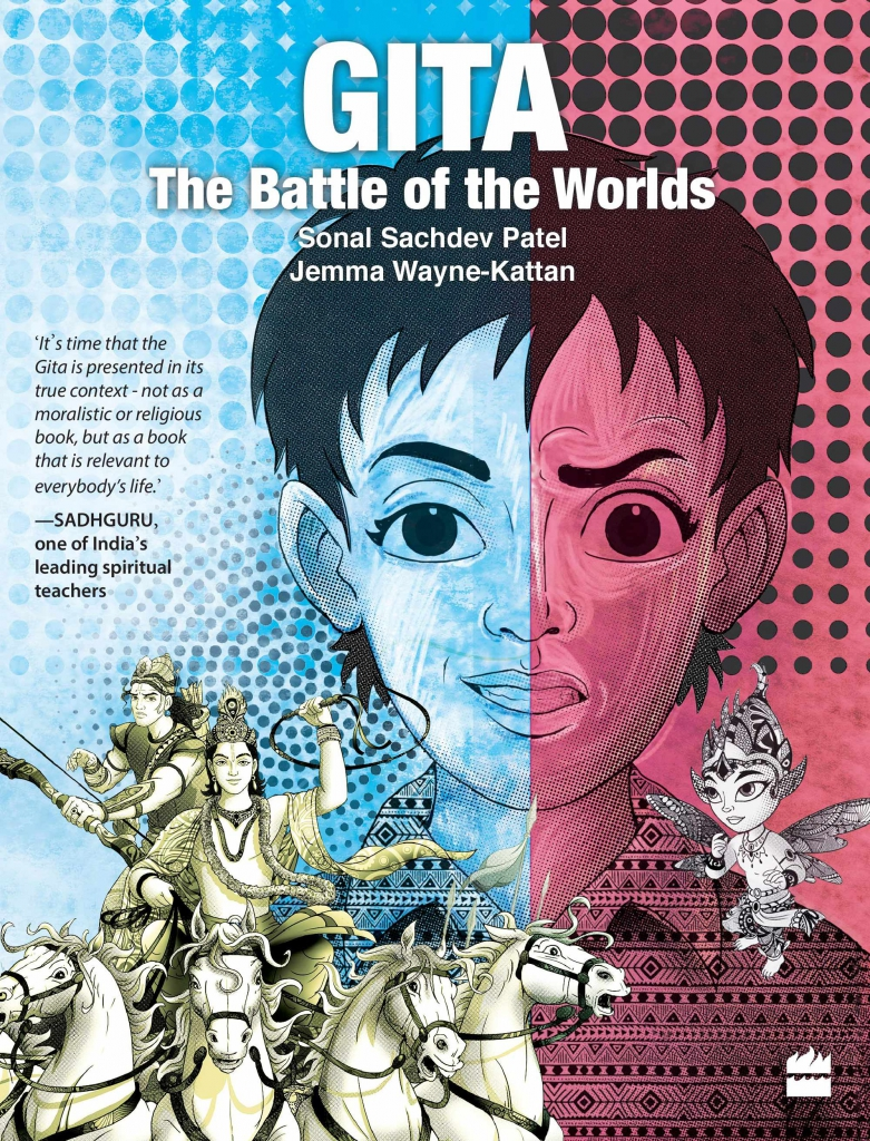 Gita: The Battle of the Worlds – Jemma Wayne-Kattan and Sonal Sachdev Patel